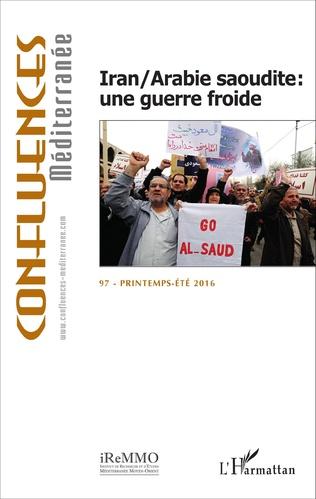 Couverture Iran/Arabie saoudite : une guerre froide
