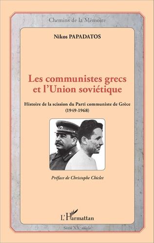 Couverture Les communistes grecs et l'Union soviétique