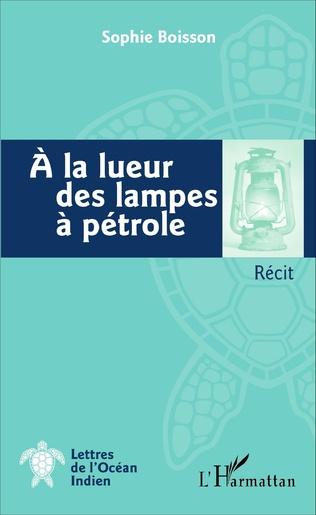 Couverture A la lueur des lampes à pétrole