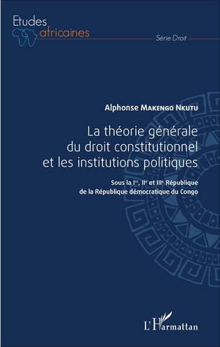 Couverture La théorie générale du droit constitutionnel et les institutions politiques