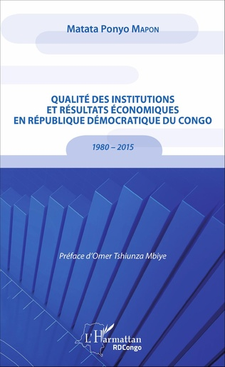Couverture Qualité des institutions et résultats économiques en République démocratique du Congo