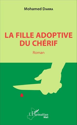 Couverture La fille adoptive du chérif. Roman