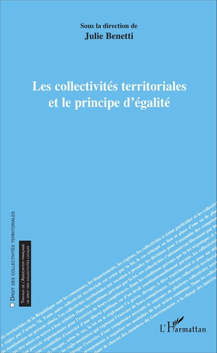 Couverture Les collectivités territoriales et le principe d'égalité