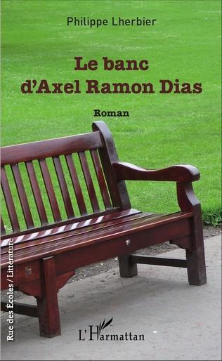 Couverture Le banc d'Axel Ramon Dias
