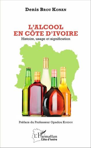 L Alcool En Cote D Ivoire Histoire Usage Et Signification