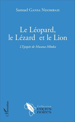 Couverture Le Léopard, le Lézard et le Lion