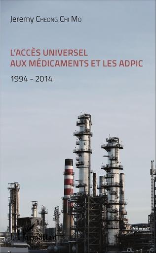 Couverture L'accès universel aux médicaments et les ADPIC