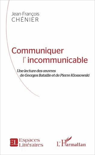 Couverture Communiquer l'incommunicable