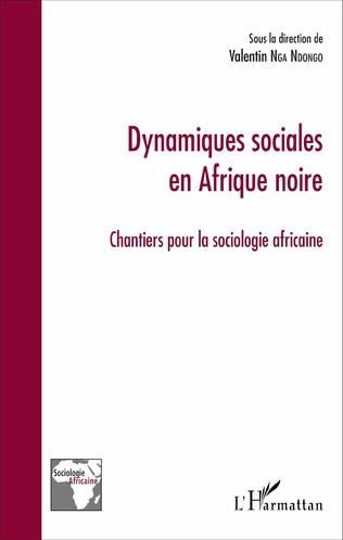 Couverture Dynamiques sociales en Afrique noire