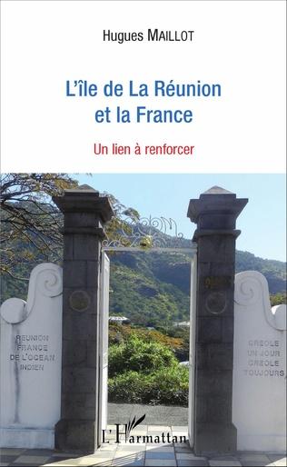 Couverture L'île de La Réunion et la France