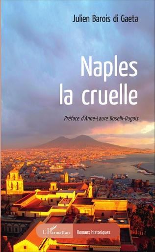 Couverture Naples, la cruelle