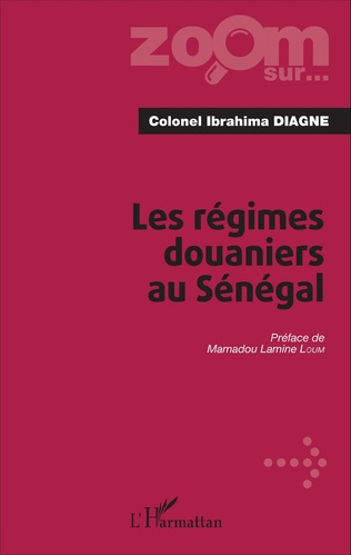 Couverture Les régimes douaniers au Sénégal