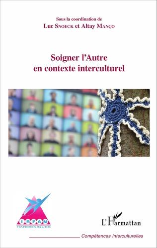 Couverture Soigner l'Autre en contexte interculturel