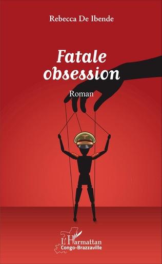 Couverture Fatale obsession. Roman