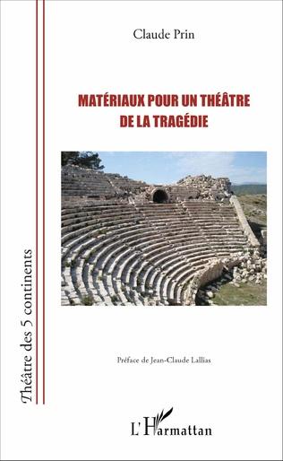Couverture Matériaux pour un théâtre de la tragédie