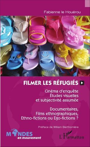 Couverture Filmer les réfugiés