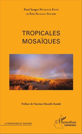 Couverture Tropicales mosaïques