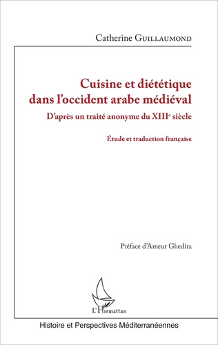 Couverture Cuisine et diététique dans l'occident arabe médiéval