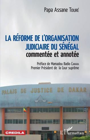 Couverture La réforme de l'organisation judiciaire du Sénégal