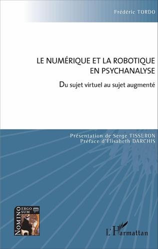Couverture Le numérique et la robotique en psychanalyse
