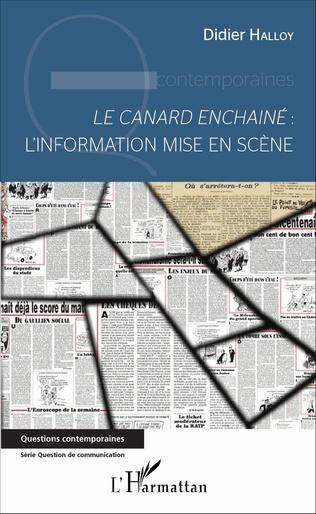 Couverture <em>Le canard enchaîné</em>: L'information mise en scène