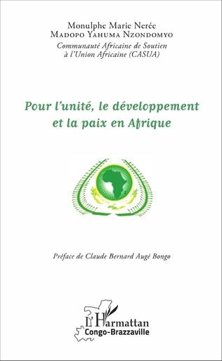 Couverture Pour l'unité, le développement et la paix en Afrique