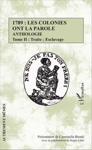 Couverture 1789 : les colonies ont la parole Anthologie tome 2