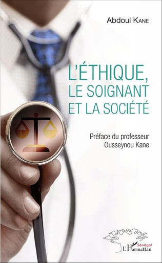 Couverture L'Ethique, le soignant et la société