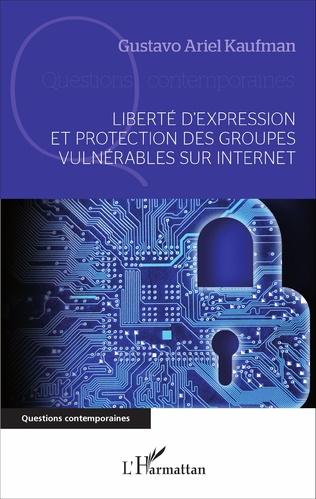 Couverture Liberté d'expression et protection des groupes vulnérables sur internet