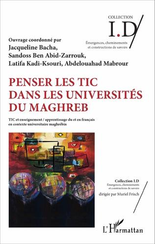 Couverture Penser les TIC dans les universités du Maghreb