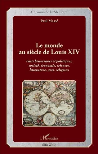 Couverture Le monde au siècle de Louis XIV