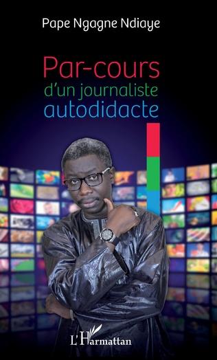 Couverture PAR COURS D'UN JOURNALISTE AUTODIDACTE