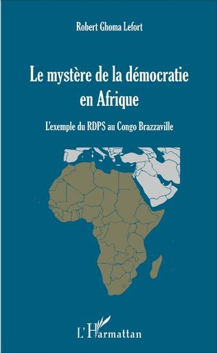 Couverture Le Mystère de la démocratie en Afrique