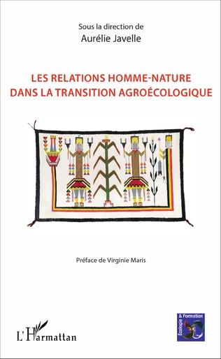 Couverture Les relations homme-nature dans la transition agroécologique