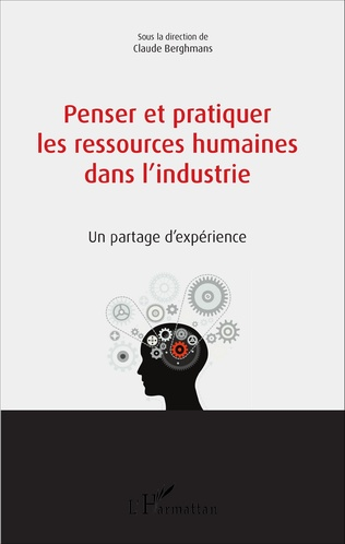 Couverture Penser et pratiquer les ressources humaines dans l'industrie