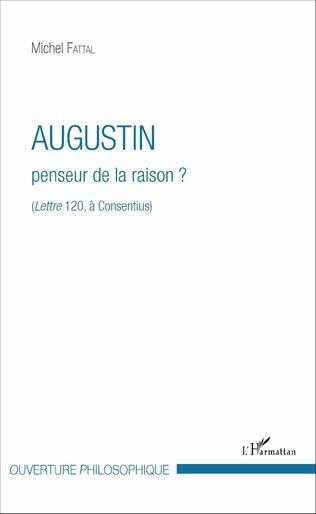 Couverture Augustin penseur de la raison ?