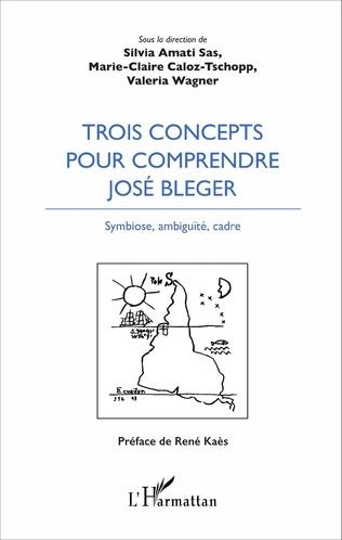 Couverture Trois concepts pour comprendre José Bleger