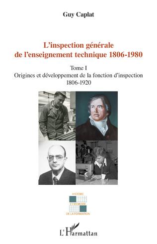Couverture L'inspection générale de l'enseignement technique (1806-1980)