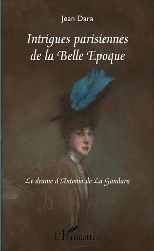 Couverture Intrigues parisiennes de la Belle Époque