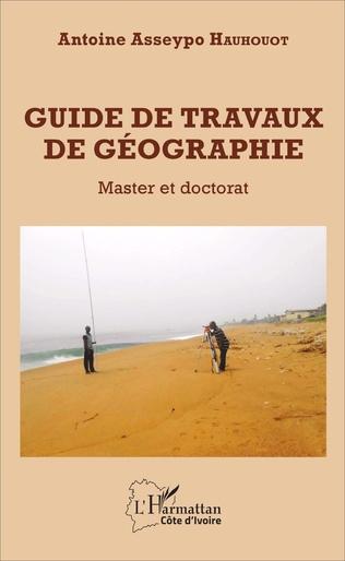 Couverture Guide de travaux de géographie