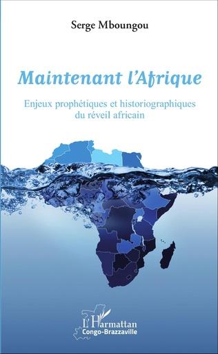 Couverture Maintenant l'Afrique