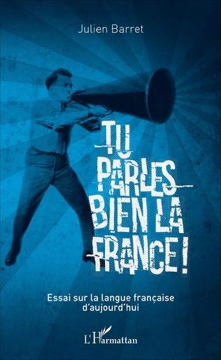 Couverture Tu parles bien la France