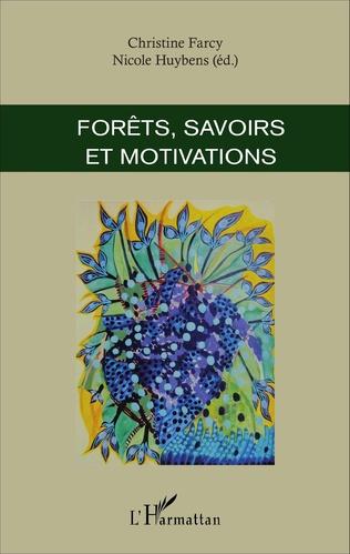 Couverture Forêts, savoirs et motivations