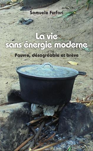 Couverture La vie sans énergie moderne