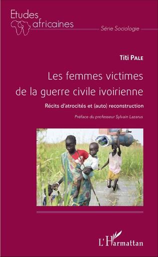 Couverture Les femmes victimes de la guerre civile ivoirienne