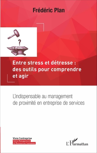 Couverture Entre stress et détresse : des outils pour comprendre et agir