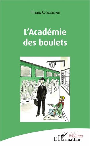Couverture L'Académie des boulets