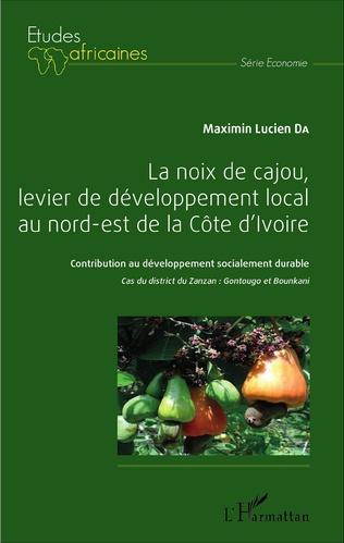 Couverture La noix de cajou, levier de développement local au nord-est de la Côte d'Ivoire