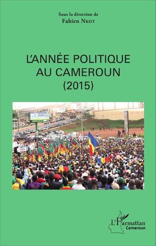 Couverture L'année politique au Cameroun (2015)
