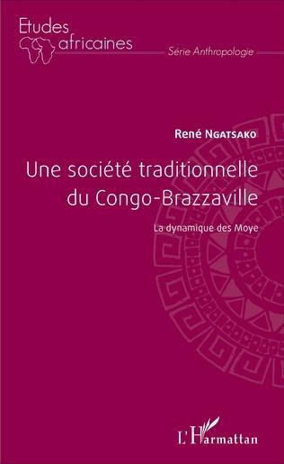 Couverture Une société traditionnelle du Congo-Brazzaville